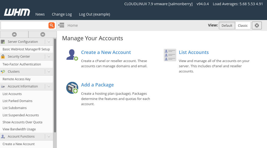 The main page in WHM, which includes quick links for creating new cPanel accounts and hosting packages.