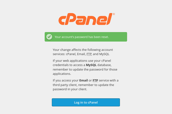 If all goes well you can now log into cPanel again!